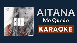 Aitana, Lola Indigo - Me Quedo (Karaoke - Letra - Instrumental)