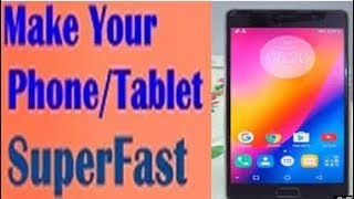 How to work fast your Android phone best mobile apps 2018