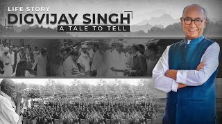 Digvijaya Singh: A tale to tell