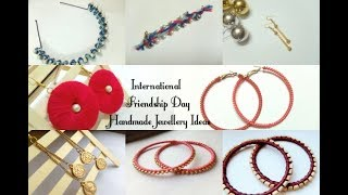 Diy: 8 Easy Friendship Day Jewellery  Ideas 2019 | Gift Ideas |art, Craft And Health