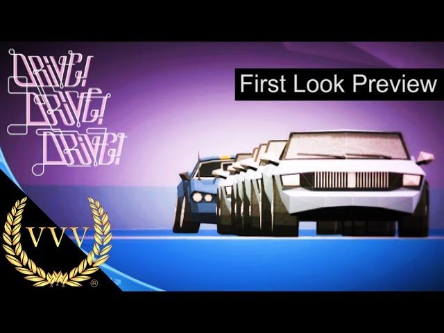 Drive!Drive!Drive! Exclusive First Look Gameplay