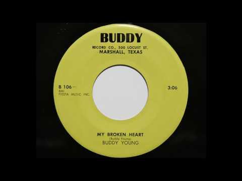 Buddy Young - My Broken Heart (Buddy 106)