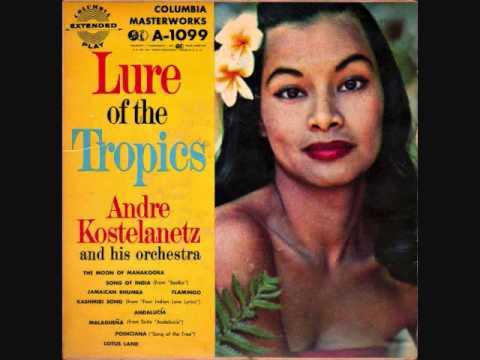 Andre Kostelanetz - Lure of the Tropics (1955)  Full vinyl LP