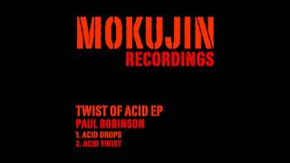 Download Paul Robinson - Acid Drops (Original Mix) - Twist of Acid EP MP3 song and Music Video