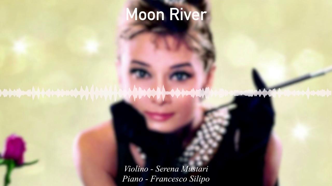 Moon River - Piano & Violin