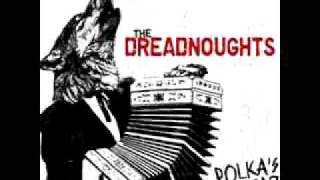 Watch Dreadnoughts Polka Never Dies video