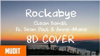 Rockabye Amazing 8D Sound Cover Music Video
