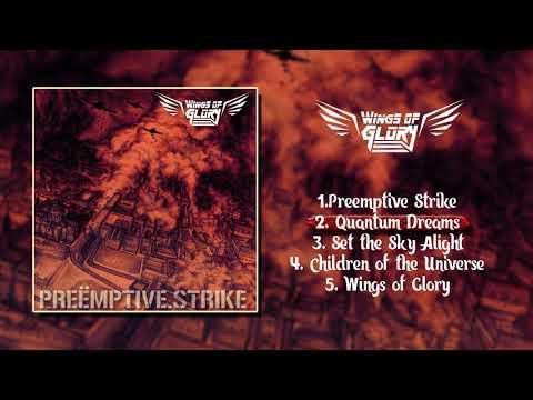 Wings of Glory - Preemptive Strike [Full EP] [2017]