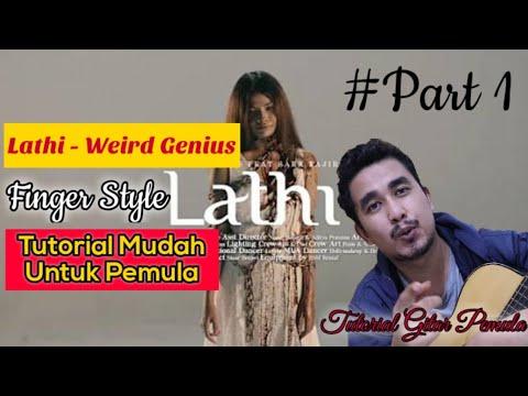 lathi---weird-genius-tutorial-finger-style-mudah-untuk-pemula-part-1