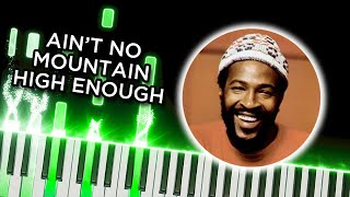 Ain't no Mountain High Enough (Marvin Gaye, Tammi Terrell) - Piano Tutorial