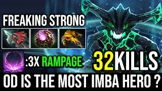 OD is the Most IMBA Hero Now?  32Kills With 3xRAMPAGE Delete All Enemy in 5 Sec By Babyknight Dota 2