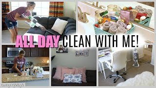 ALL DAY WHOLE HOUSE | CLEAN WITH ME 2018 | CLEANING MOTIVATION