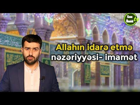 Allahın idarə etmə nəzəriyyəsi- imamət Hacı Samir