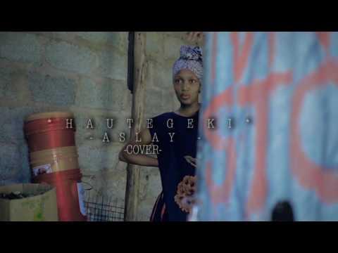 Aslay-Hautegeki (VIDEO COVER)