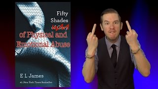 Fifty Shades of Physical and Emotional Abuse, a book review by The Dom