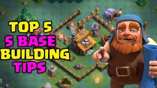 Top 5 Base Building Tips | Clash of Clans