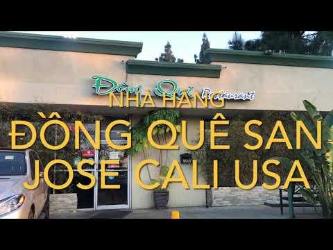 Ghé Ăn Nhà Hàng VIỆT 🇺🇸 Ngon Nhất SAN JOSE CALI 🇺🇸😋😋😋 Một Thoáng Vị Việt Trên Đất Mỹ 🚗🚗🚗