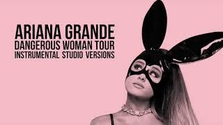 Ariana Grande - Be Alright (Dangerous Woman Tour - Studio Instrumental Version)