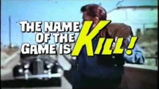 THE NAME OF THE GAME IS KILL! theatrical trailer 1968
