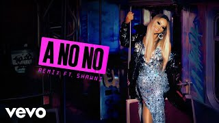 Mariah Carey - A No No (Remix - Audio) ft. Shawni