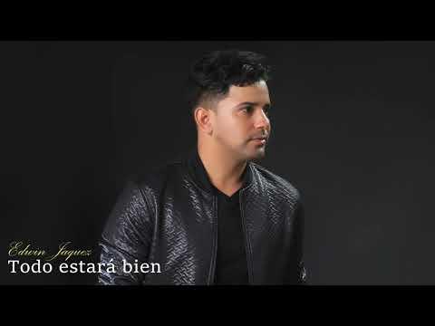 Una Hora De Música Cristiana - Disco Todo Estará Bien - Edwin Jaquez