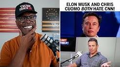 Elon Musk and CNN Anchor Chris Cuomo BOTH Hate CNN!