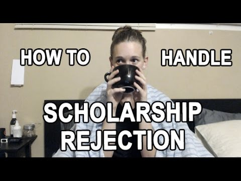 Dealing with Scholarship Rejection