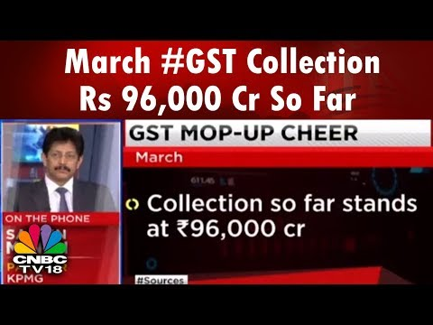 #GST Revenue In March At Record High Of Rs 96,000 Cr So Far | Reporter's Diary