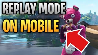 How to Get a REPLAY MODE (Look-Alike) on Fortnite Mobile