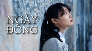 NGÀY ĐÔNG - Short Film