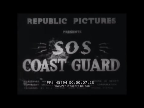 S.O.S. COAST GUARD 1937 REPUBLIC SERIAL CHAPTER 7   45794