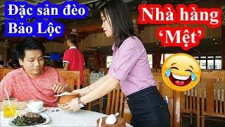 Lần đầu vào nhà hàng 'Mệt' hai lúa vừa ăn vừa tập thể dục và cái kết cười ngất - Đèo Bảo Lộc