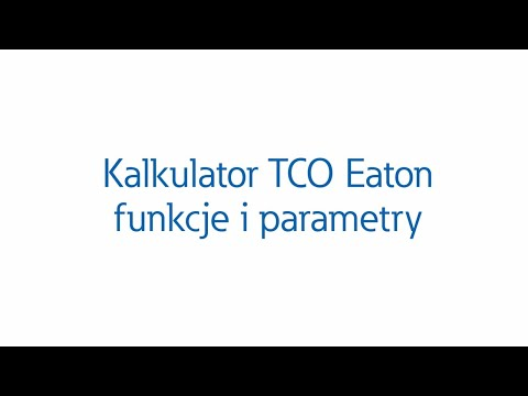Kalkulator TCO Eaton  funkcje i parametery