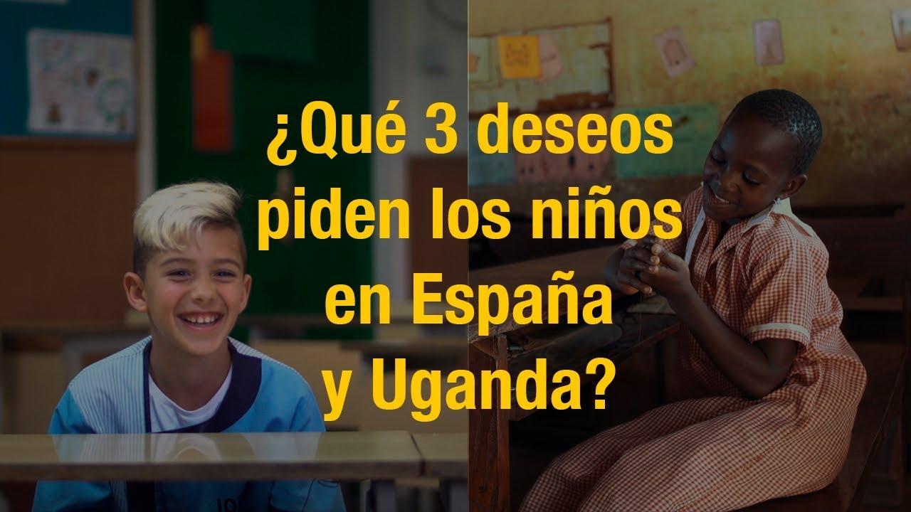 ¿Qué 3 deseos piden los niños en España y Uganda? Experimento social #QuieroQuieroYQuiero