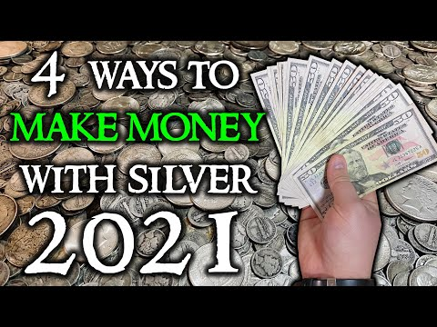 4 Ways to Make Money With Silver in 2021