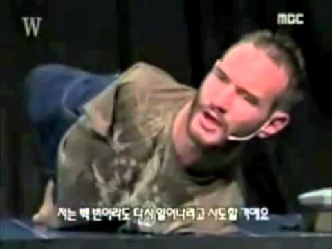 LOOK AT YOURSELF AFTER WATCHING THIS !!!! Nick Vujicic No arm No legs and happy
