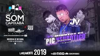 25 MINUTINHOS DO DJ JV DE VILA VELHA [PIQUE DE VILA VELHA] SOM CAPIXABA 2019