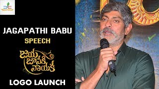 Jagapathi Babu Speech | Jaya Janaki Nayaka Movie Logo Launch | Bellamkonda Sreenivas | Rakul
