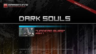 Dark Souls (PS3) Gamechive (Undead Burg, Part 1/4: Middle Region) [NG+1]