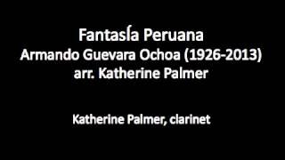 Fantasia Peruana for solo clarinet by Armando Guevara Ochoa