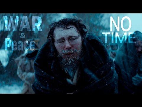 War & Peace || No Time
