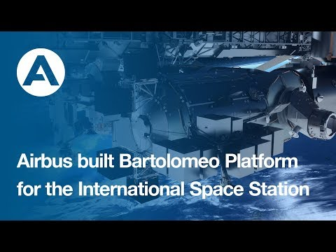 Airbus-built Bartolomeo Platform for the International Space Station