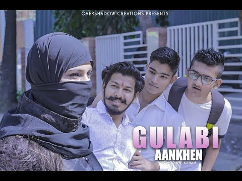 Gulabi Aankhen | Sanam |ft. Kapil , Muskaan | Valentine's Special | Part 1