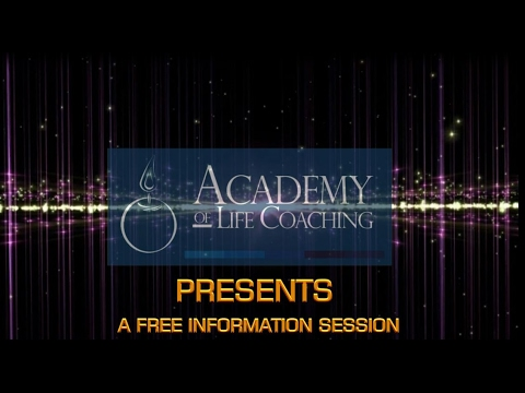 Academy of Life Coaching Free Info Session