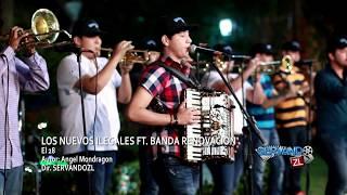 Los Nuevos Ilegales Ft. Banda Renovacion - El 28 (En Vivo 2015)