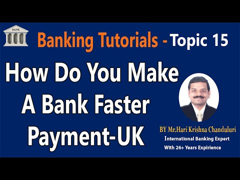 How Do You Make A Bank Faster Payment-UK|Topic-15|BankingTutorial|Learn Banking With Easy Tips