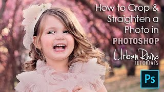 How to Crop & Straighten a Photo in Photoshop