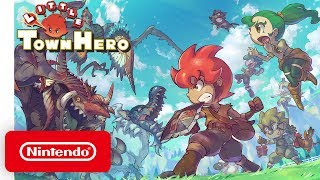 Little Town Hero - Nintendo Direct 9.4.2019 - Nintendo Switch