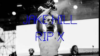 Jake Hill - RIP X (Lyrics)