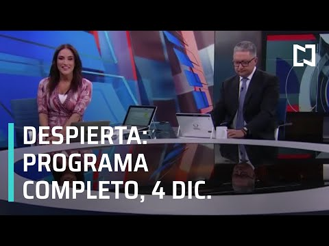 Despierta - Programa Completo 4 de Diciembre 2019